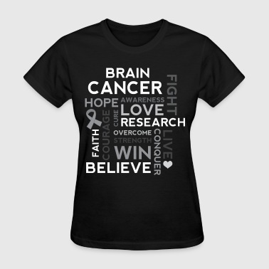 Brain Cancer Hope Fight Overcome - Women's T-Shirt