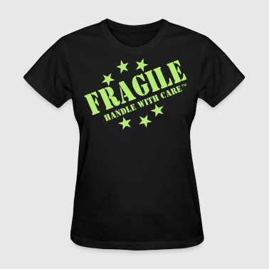 Fragile Handle With Care Tattoo FRAGILE HADLE WITH CARE - Women's T-Shirt