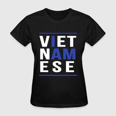 I AM VIETNAMESE (blue with bands) - Women's T-Shirt