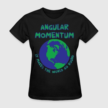 Angular Momentum - Women's T-Shirt