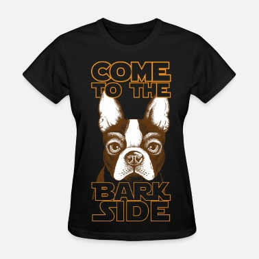 Bark Come to the Bark side - Women's T-Shirt
