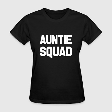 Funny Auntie Squad shirt  - Women's T-Shirt