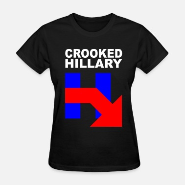 Crooked Hillary CROOKED HILLARY - Women's T-Shirt