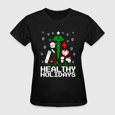 Healthy Holidays Nurse - Women's T-Shirt