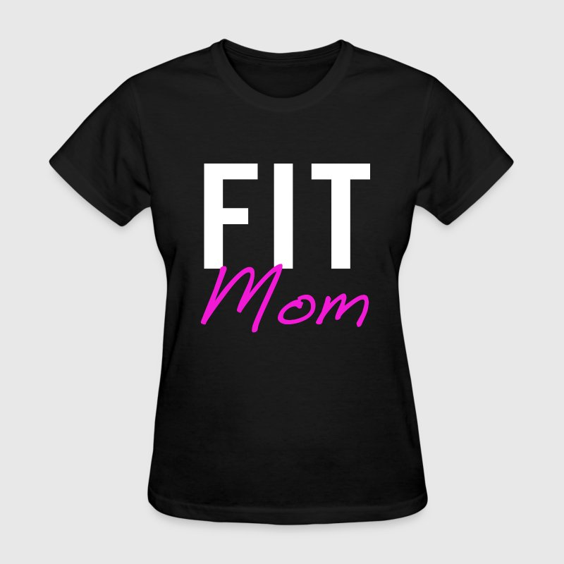 Fit Mom - Women's T-Shirt