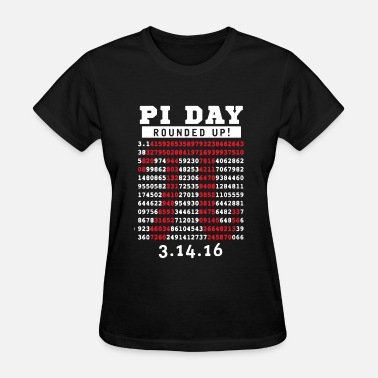 Pi Day Pi Day Rounded Up - Women's T-Shirt