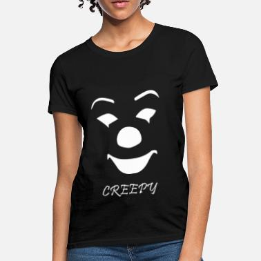 Creepy Creepy - Women's T-Shirt