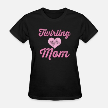 Team Mom Twirling Mom Flag Team - Women's T-Shirt