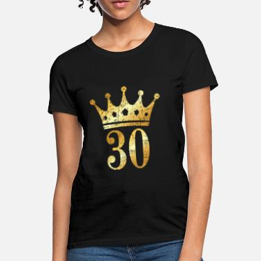 Jubilee 30th Birthday Crown Number 30 (Ancient Gold) - Women's T-Shirt