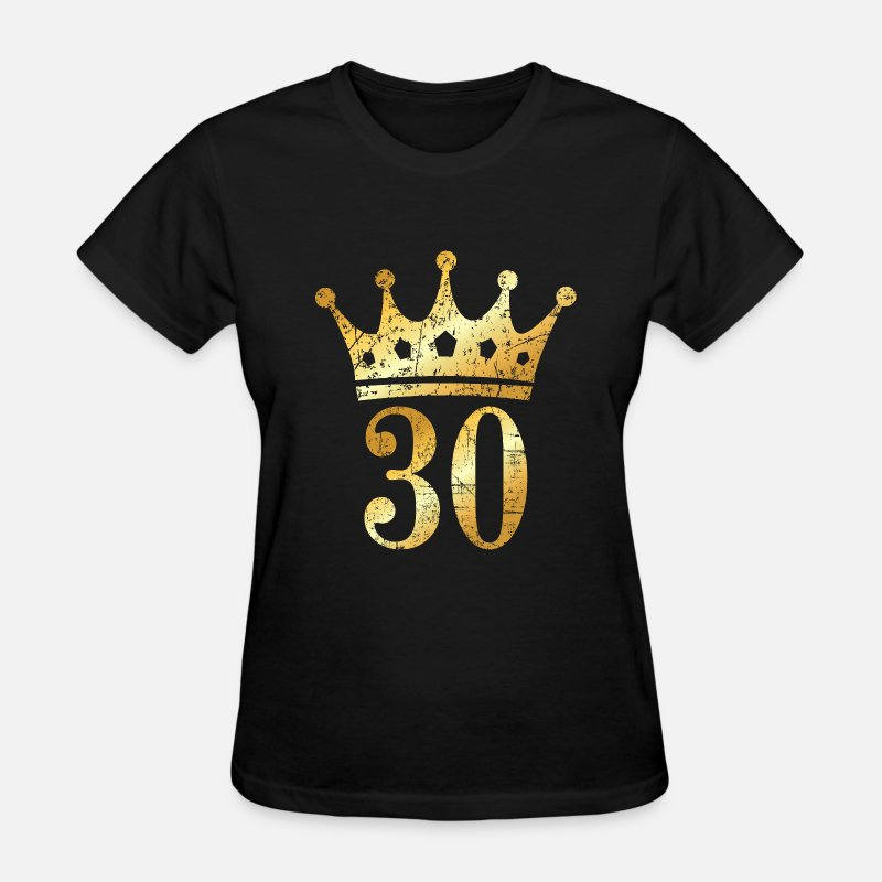 Crown T-Shirts - 30th Birthday Crown Number 30 (Ancient Gold) - Women's T-Shirt black