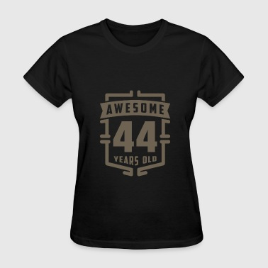 44 Years Birthday Awesome 44 Years Old - Women's T-Shirt