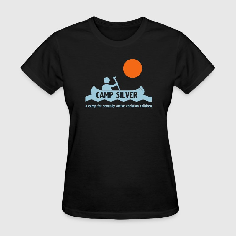 A camp for sexually active christian children - Women's T-Shirt