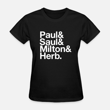Rand Paul Paul & Saul & Milton & Herb - Women's T-Shirt