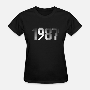 1987 Year Of Birth 1987, Numbers, Year, Year Of Birth - Women's T-Shirt