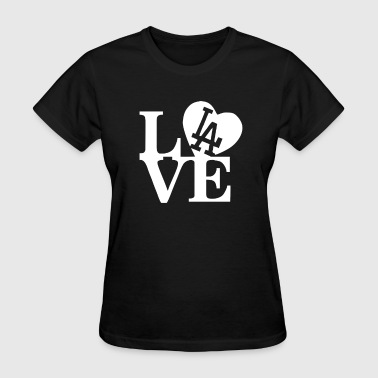 I Love La I Love LA - Women's T-Shirt