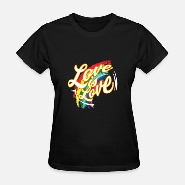 Sex Csd CSD Gay Love is Love Shirt - Women's T-Shirt