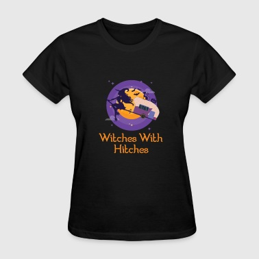Funny Witch Funny Witches With Hitches - Women's T-Shirt