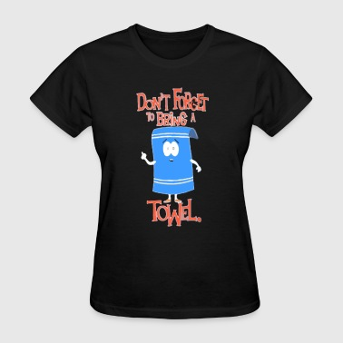 towelie - Women's T-Shirt