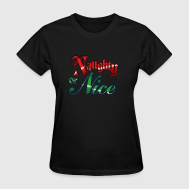 naughty or nice - Women's T-Shirt