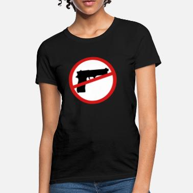 Gun Law Gun control gun laws ban guns - Women's T-Shirt