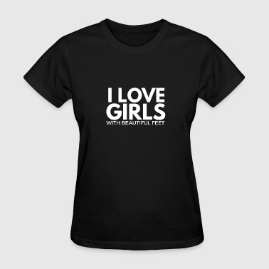 Foot Fetish i love girls with beautiful feet - Women's T-Shirt