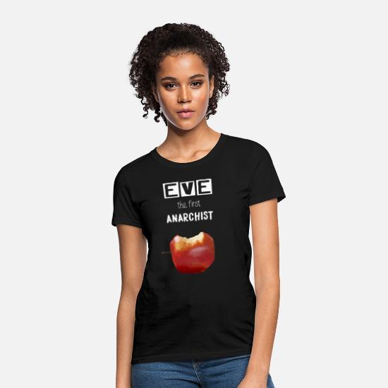 Adam T-Shirts - Eve the first anarchist - Women's T-Shirt black