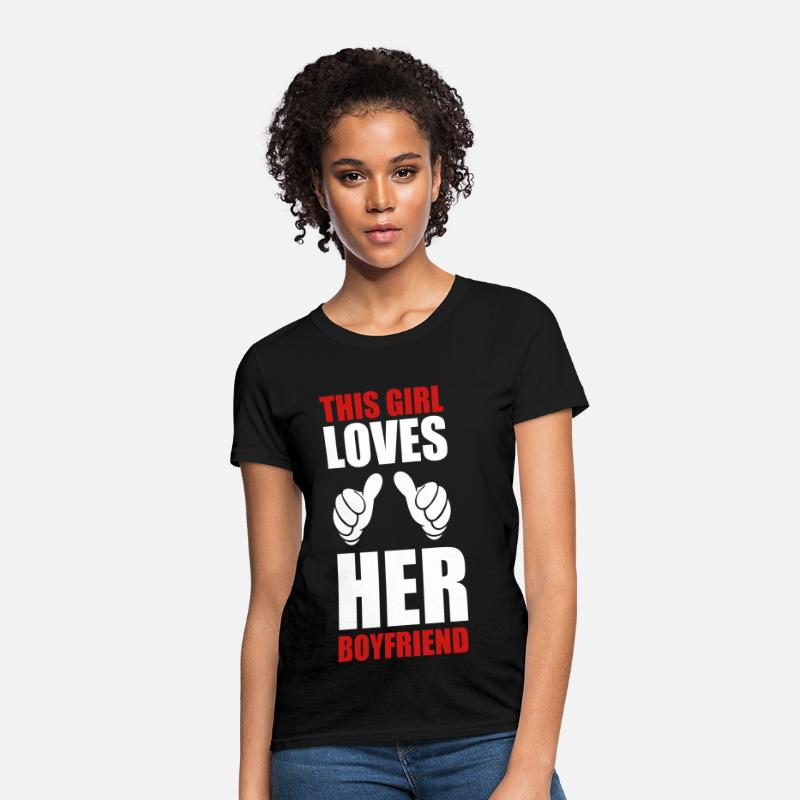 Boyfriend T-Shirts - this_girl_loves her boyfriend  - Women's T-Shirt black