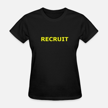 Military Recruiter Recruit - Women's T-Shirt