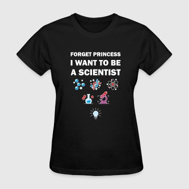 Scientist Daughter I Want to be a Scientist - Women's T-Shirt