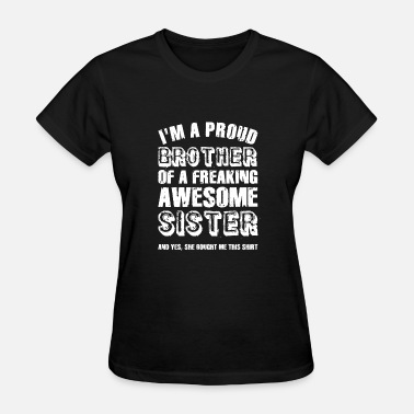 Birthday Present For Brother T Shirt Gift Idea Funny