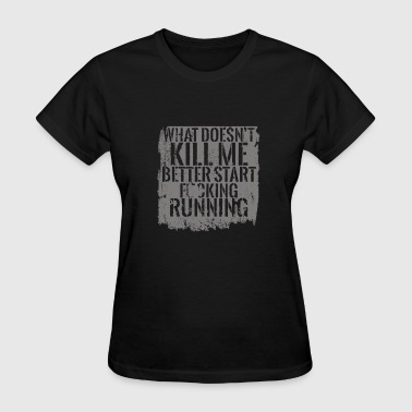 City of glass - Better start fucking running - Women's T-Shirt