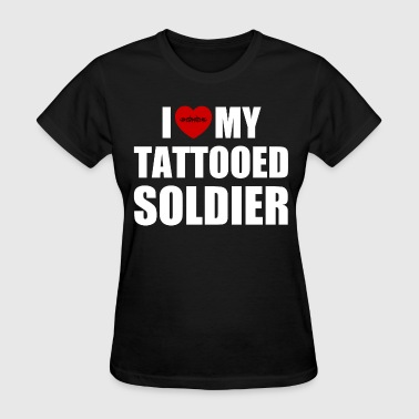 Love My Soldier I Love My Soldier - Women's T-Shirt