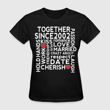 Married Since 2002 2002 Wedding Anniversary - Women's T-Shirt