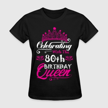 Autograph Celebrating With the 80th Birthday Queen - Women's T-Shirt