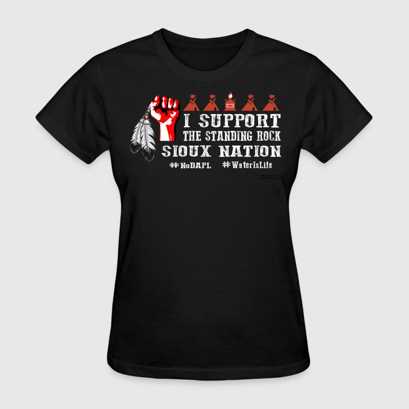 Support Standing Rock Sioux Nation - Women's T-Shirt