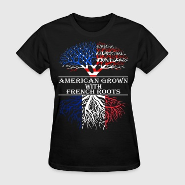 American Grown French Roots - Women's T-Shirt