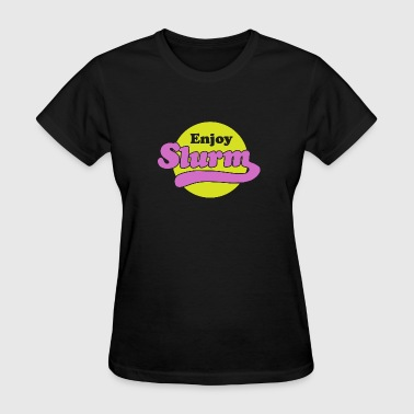 Enjoy Slurm T-Shirt - Women's T-Shirt