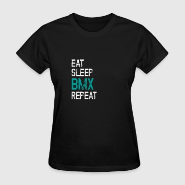 Bicycle Bmx Jump BMX Bike Biker Bicycle Eat Sleep Repeat Jump Gift - Women's T-Shirt