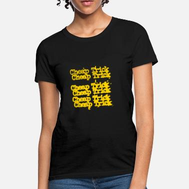 cheap trick - Women's T-Shirt