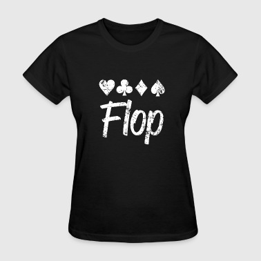 Porn Dice Poker - playing card suits , poker lingo flop ca - Women's T-Shirt