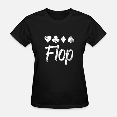 Porn Merchandise Poker - playing card suits , poker lingo flop ca - Women's T-Shirt