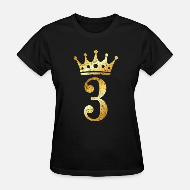 Happy 3rd Anniversary 3rd Birthday Crown Number 3 (Ancient Gold) - Women's T-Shirt