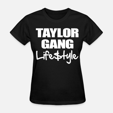 Taylor Gang Taylor Gang Lifestyle - stayflyclothing.com - Women's T-Shirt