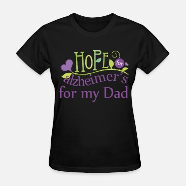Alzheimers Support Alzheimers Dad - Women's T-Shirt