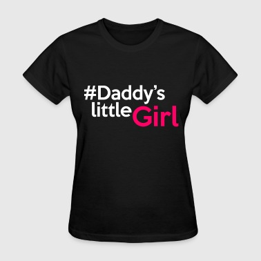 daddys_little_girl - Women's T-Shirt