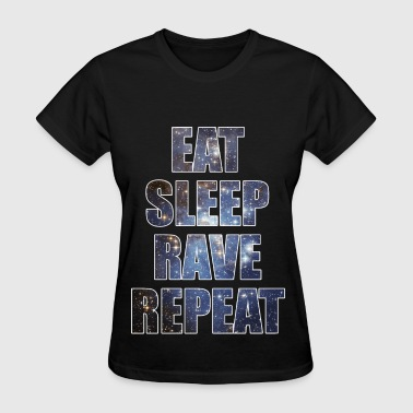 Eat Sleep Rave Repeat EDM Stars Design - Women's T-Shirt