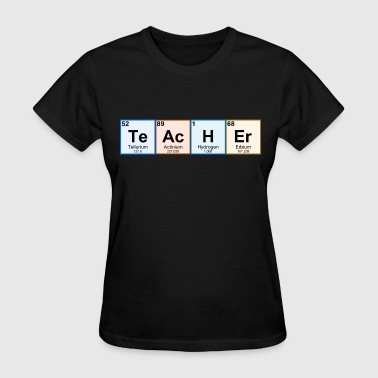 Periodic Table Teacher - Women's T-Shirt