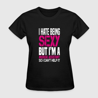 Red Cross Rescue I hate being sexy - Medical assistant gift shirt - Women's T-Shirt