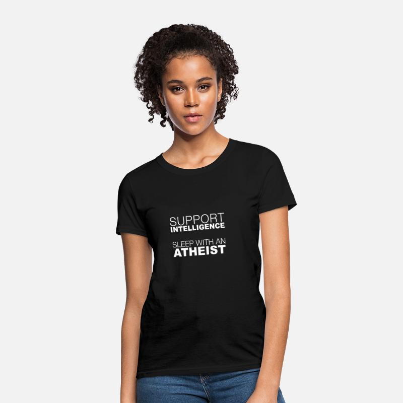 Hindu T-Shirts - Support Intelligence - Sleep With An Atheist - Women's T-Shirt black