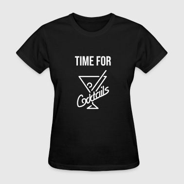 Cocktail Sex Time for Cocktails Party Tee - Women's T-Shirt